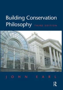 Building Conservation Philosophy, Hardback