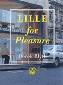 Lille for Pleasure, Paperback