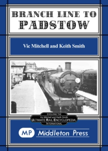 Branch Line to Padstow, Hardback Book