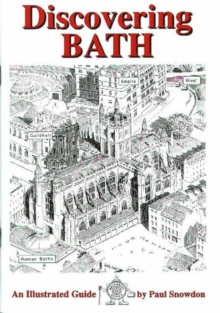 Discovering Bath : Illustrated Guide to Bath, Paperback