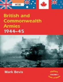 British and Commonwealth Armies 1944-45, Paperback Book