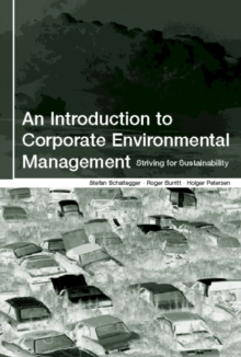 An Introduction to Corporate Environmental Management : Striving for Sustainability, Paperback