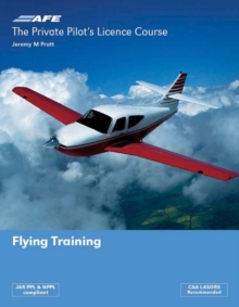 The Private Pilot's Licence Course 1 - Flying Training, Paperback