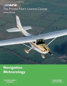 The Private Pilots Licence Course : Navigation & Meteorology v. 3, Paperback