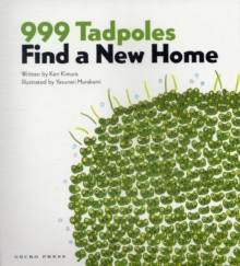 999 Tadpoles Find a New Home, Paperback