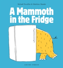 A Mammoth in the Fridge, Paperback