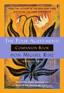 The Four Agreements Companion Book, Paperback