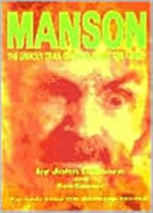 Manson : The Unholy Trail of Charles and the Family, Paperback