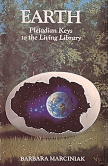Earth : Pleiadian Keys to the Living Library, Paperback