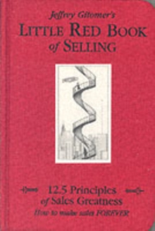 The Little Red Book of Selling : 12.5 Principles of Sales Greatness, Hardback