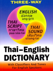 Thai-English and English-Thai Three-way Dictionary : Roman and Script, Paperback