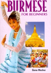Burmese for Beginners : Roman and Script, Paperback