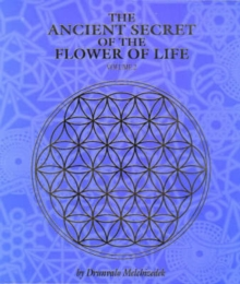 The Ancient Secret of the Flower of Life : v. 2, Paperback