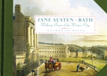 Jane Austen in Bath : Walking Tours of the Writer's City, Paperback