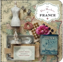 The Flea Markets of France, Paperback