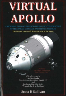 Virtual Apollo : A Pictorial Essay of the Engineering and Construction of the Apollo Command and Service Modules, Paperback Book