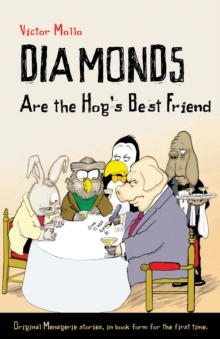 Diamonds Are the Hog's Best Friend, Paperback Book