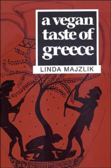 A Vegan Taste of Greece, Paperback