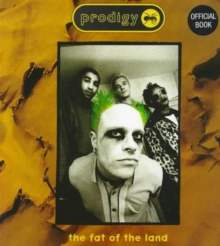 """Prodigy"" : Fat of the Land, Paperback"