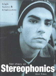 """Stereophonics"" : High Times and Headlines, Paperback"