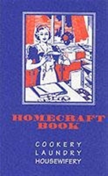 Homecraft : Dundee Cookbook, Paperback Book