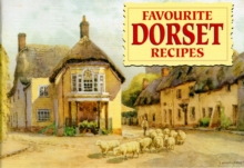 Favourite Dorset Recipes : Traditional Country Fare, Paperback Book