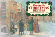 Favourite Christmas Recipes : Traditional Seasonal Fare, Paperback Book