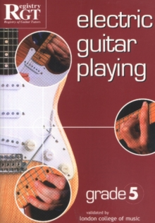 Electric Guitar Playing, Grade 5, Paperback