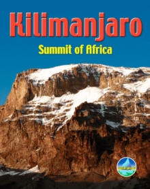 Kilimanjaro : Summit of Africa, Spiral bound Book