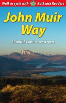 John Muir Way : A Scottish Coast-to-coast Route, Spiral bound
