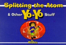Splitting the Atom - and Other Yo-Yo Stuff, Paperback