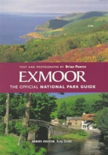 Exmoor : The Official National Park Guide, Paperback
