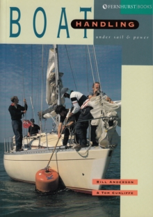 Boat Handling Under Sail and Power, Paperback