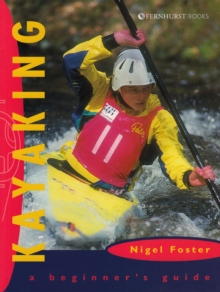 Kayaking : A Beginner's Guide, Paperback