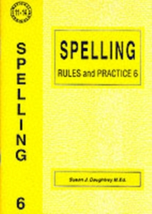 Spelling Rules and Practice : No. 6, Paperback Book