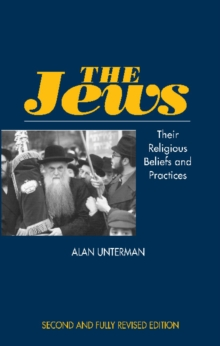 Jews : Their Religious Beliefs and Practices, Paperback