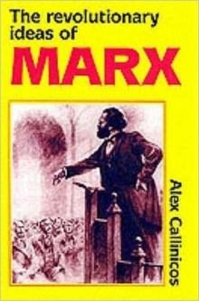 The Revolutionary Ideas of Karl Marx, Paperback