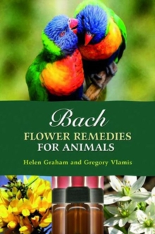 Bach Flower Remedies for Animals, Paperback