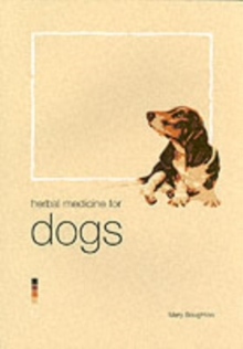 Herbal Medicine for Dogs, Paperback