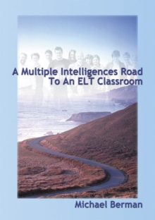 A Multiple Intelligences Road to an ELT Classroom, Paperback