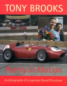Tony Brooks : Poetry in Motion, Hardback Book