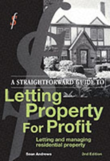 A Straightforward Guide To Letting Property For Profit : Second Edition, Paperback Book