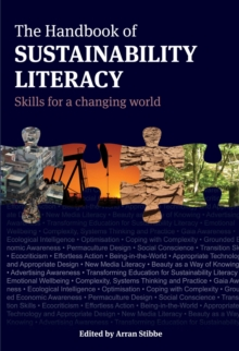The Handbook of Sustainability Literacy : Skills for a Changing World, Paperback Book