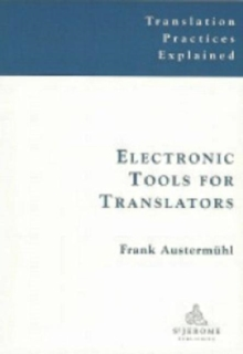 Electronic Tools for Translators, Paperback