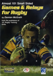 Almost 101 Small Sided Games and Relays for Rugby, Paperback Book