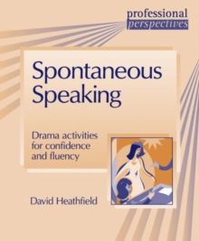 Professional Perspectives: Spontaneous Speaking, Paperback