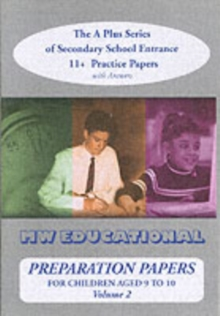 Preparation Papers : Secondary School Entrance Practice Papers for Children Aged 11+ v. 2, Paperback
