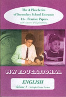 English (Standard Format) : The A Plus Series of Secondary School Entrance 11+ Practice Papers with Answers, Paperback