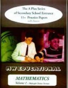 Mathematics (multiple Choice Format) : The A Plus Series of Secondary School Entrance 11+ Practice Papers (with Answers) v. 1, Paperback