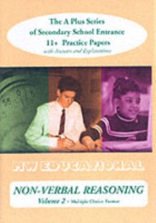 Non-verbal Reasoning (volume No) Multiple Choice Format : The a Plus Series of Secondary School Entrance 1st Practice Papers (with Answers), Paperback